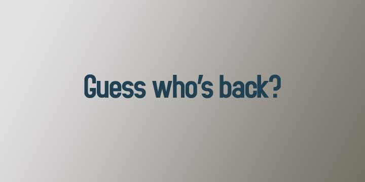 Guess-whos-back